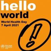 7 апреля  Всемирный день здоровья 2021 «Построим более справедливый, более здоровый мир»